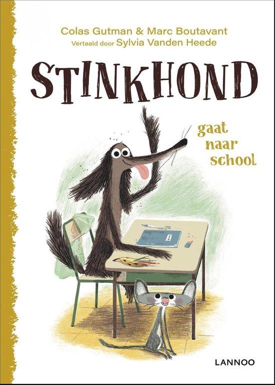 Stinkhond gaat naar school - Colas Gutman pdf epub