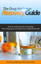 The Drug Addiction Recovery Guide