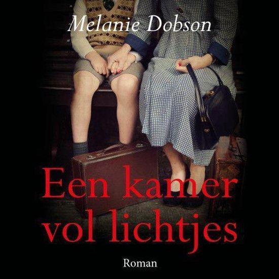 Een kamer vol lichtjes - Melanie Dobson |