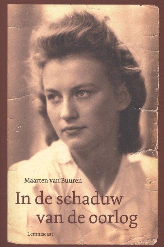 Boek cover In de schaduw van de oorlog van Maarten van Buuren