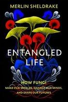Boek cover Entangled Life van Merlin Sheldrake (Onbekend)
