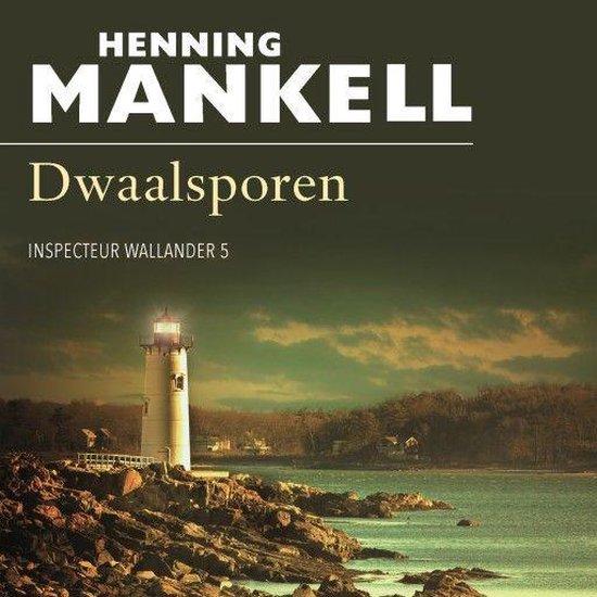 Wallander 5 - Dwaalsporen - Henning Mankell |