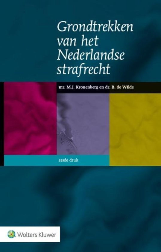 Grondtrekken van het Nederlandse strafrecht - M.J. Kronenberg |