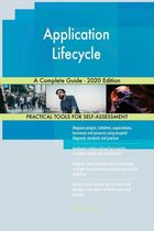 Application Lifecycle A Complete Guide - 2020 Edition