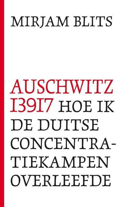 Boek cover Auschwitz I39I7 van Mirjam Blits (Onbekend)