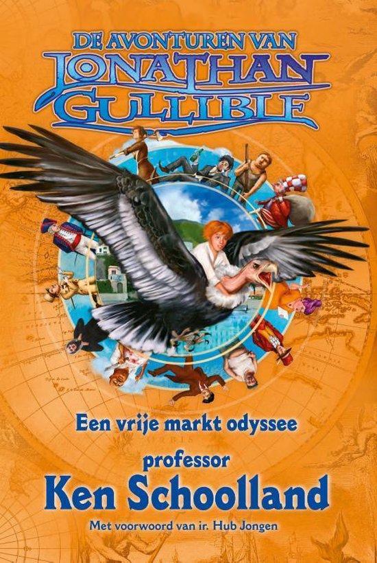 De avonturen van Jonathan Gullible Een vrije markt odyssee - Ken Schoolland |