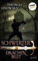 DIE SCHWERTER - Band 2: Drachenblut