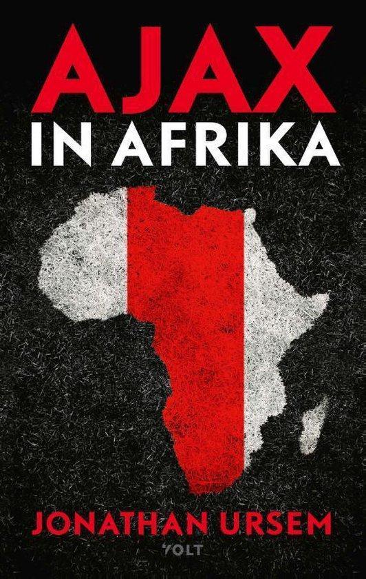 Ajax in Afrika - Jonathan Ursem |