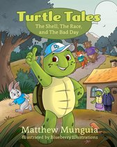 Turtle Tales: The Shell, The Race, and The Bad Day