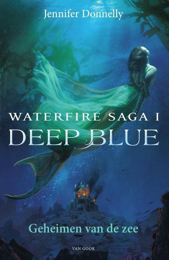 Waterfire saga 1 - Deep blue