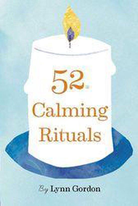 52 Calming Rituals