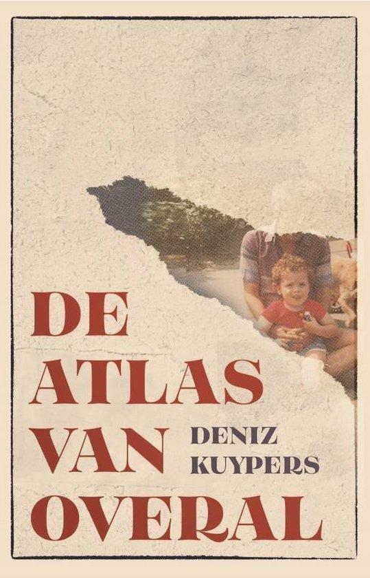 De atlas van overal - Deniz Kuypers | Fthsonline.com