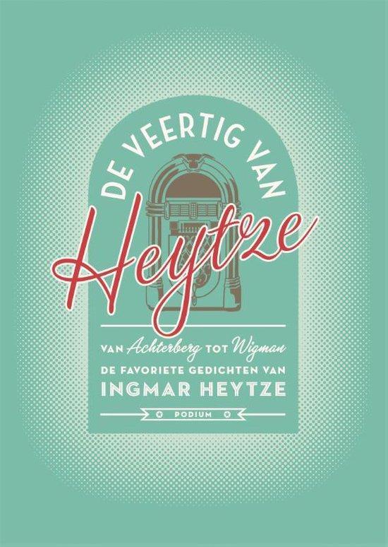 Boek cover De veertig van Heytze van Ingmar Heytze (Hardcover)