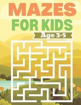Mazes For Kids Age 3-5: Fun and Amazing Maze Book for Kids (Mazes book for Kids Ages (3-5)
