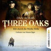 Omslag Three Oaks, Folge 1: Ritt durch die weiße Hölle