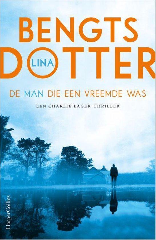 Boek cover De man die een vreemde was van Lina Bengtsdotter (Paperback)