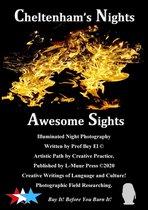 Cheltenham's Nights Awesome Sights
