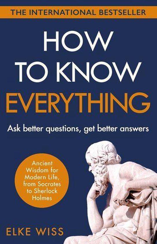 Boek cover How to Know Everything van Elke Wiss (Onbekend)