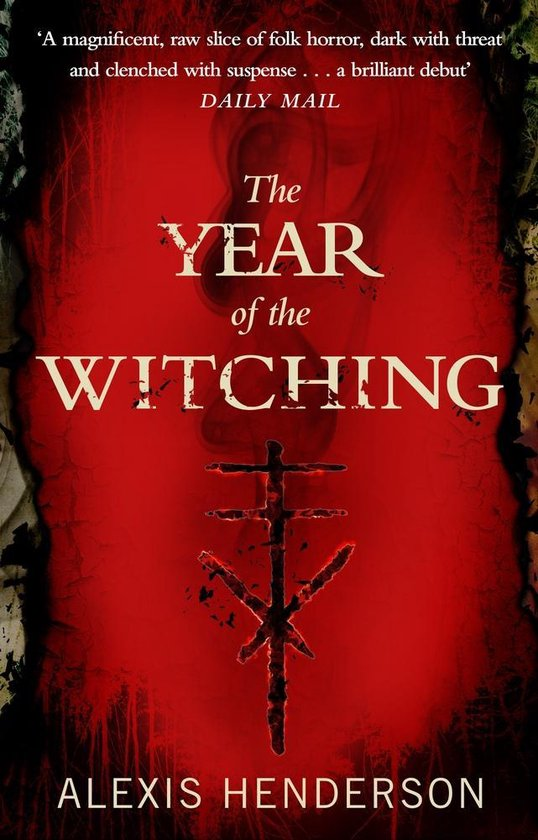 Boek cover The Year of the Witching van Alexis Henderson (Paperback)