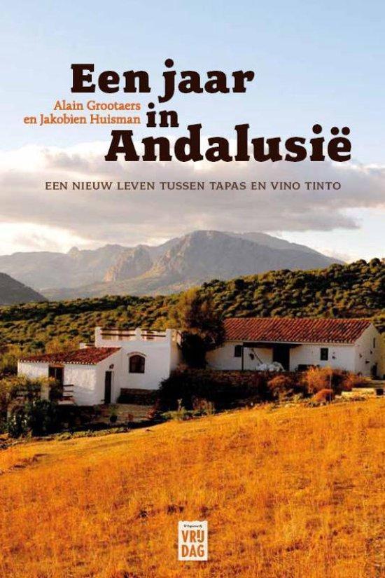 Een jaar in Andalusië - Alain Grootaers |