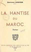 La hantise du Maroc