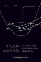 Trauma and Race