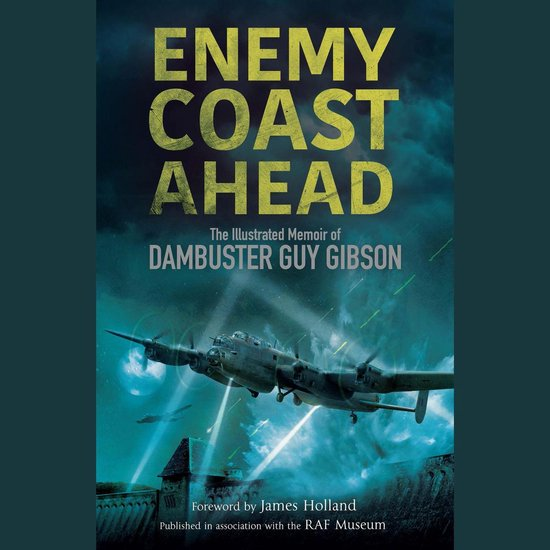 Boek cover Enemy Coast Ahead van Guy Gibson (Onbekend)