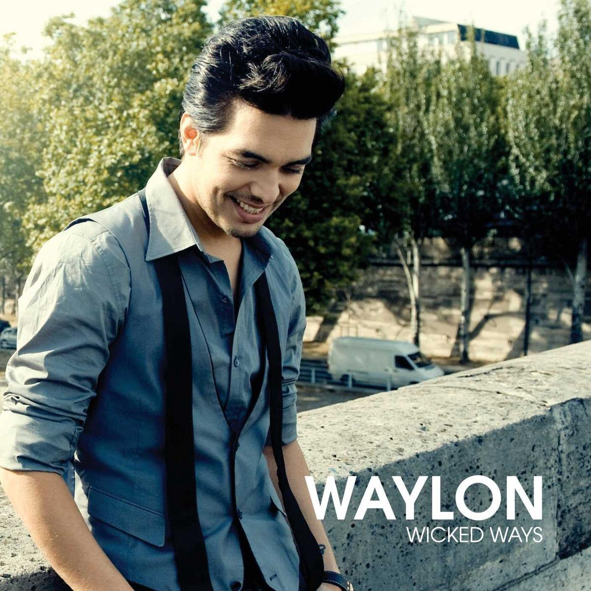 Wicked Ways - Waylon