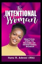 The Intentional Woman