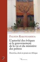 L'autorité des évêques et le gouvernement de la vie et du ministère des prêtres