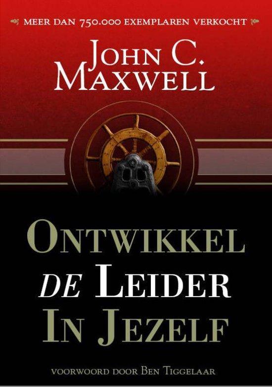 Ontwikkel de Leider in Jezelf - J.C. Maxwell |