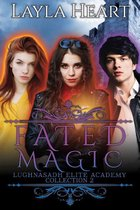 Lughnasadh Elite Academy Collection 2 -   Fated Magic