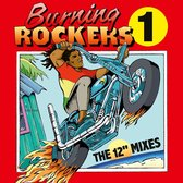 Burning Rockers - The 12'' Singles