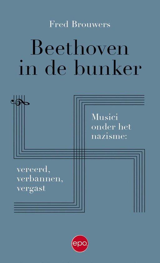 Beethoven in de bunker - Fred Brouwers  