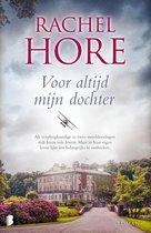 Boek cover Voor altijd mijn dochter van Rachel Hore (Onbekend)