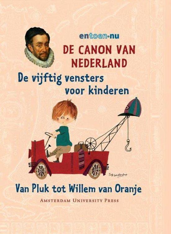 De canon van Nederland - de vijftig vensters voor kinderen - F. van Oostrom |