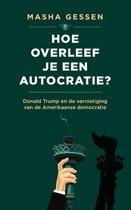Hoe overleef je een autocratie?