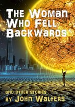 The Woman Who Fell Backwards and Other Stories