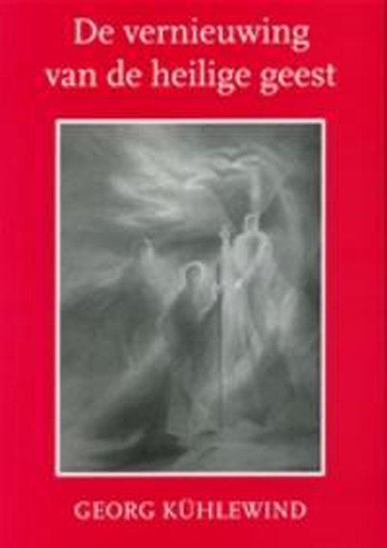 Vernieuwing Van De Heilige Geest - Kuhlewind G. |