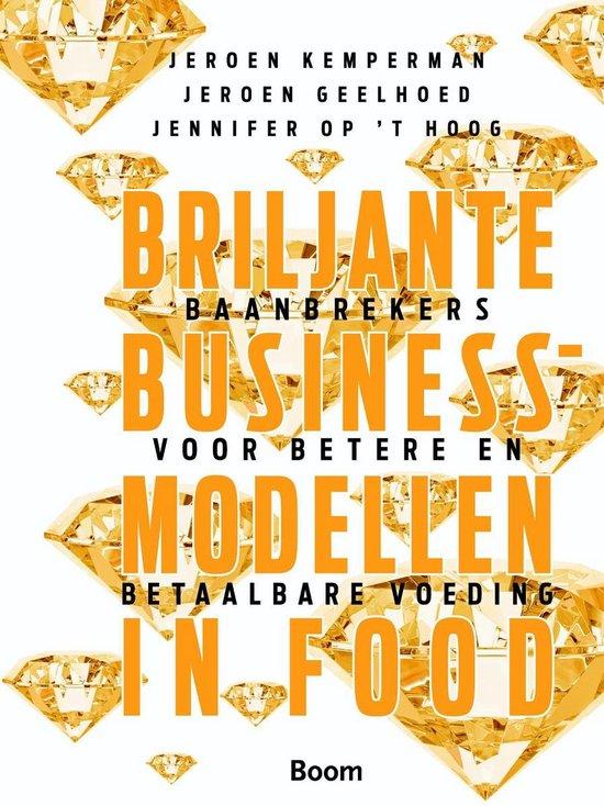 Boek cover Briljante businessmodellen in food van Jeroen Kemperman (Onbekend)