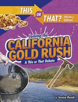 Joining the California Gold Rush