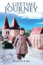 A Lifetime Journey: Volume 1