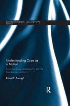 Understanding Cuba as a Nation