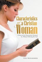 Characteristics of a Christian Woman