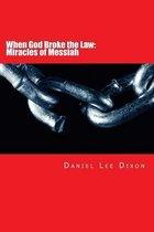 Boek cover When God Broke the Law van Daniel Lee Dixon