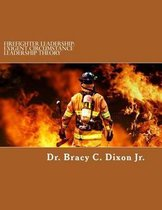 Firefighter Leadership