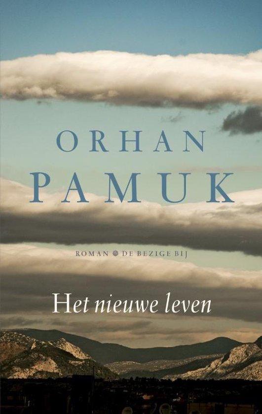 Het nieuwe leven - Orhan Pamuk  