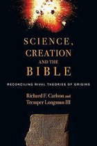 Boek cover Science, Creation and the Bible van Richard F Carlson