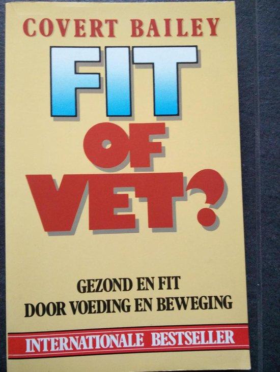 Fit of vet ? - Covert Bailey |