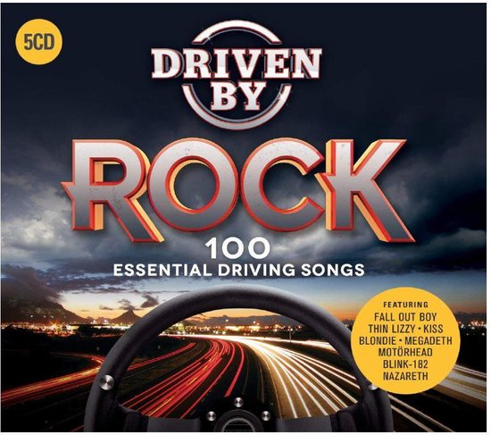 Driven By Rock: 100 Essential Driving Songs